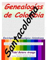 Genealog 237 As De La Famila De Apellido Santacoloma En Colombia